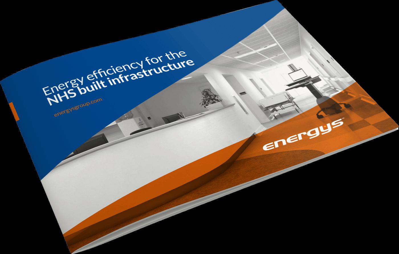 Energys - Energy efficiency for the NHS built infrastructure brochure